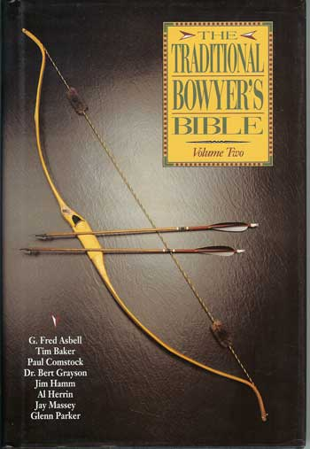 Traditional Bowyers Bible Vol 2