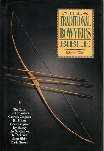 Traditional Bowyers Bible Vol 3