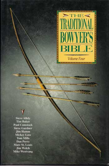 Traditional Bowyers Bible Vol 4